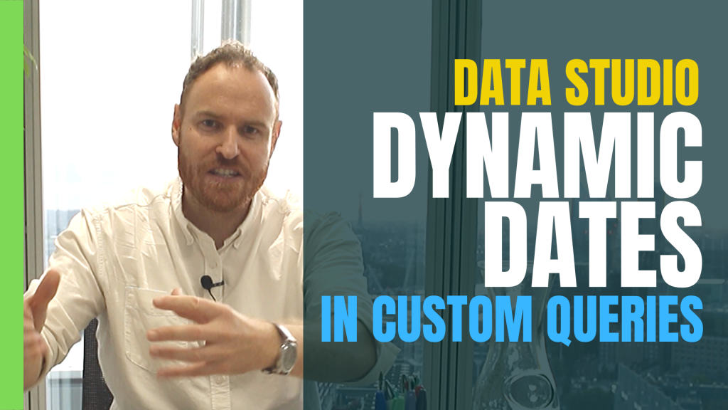 Dynamic Dates in Data Studio